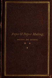 Paper & paper making ancient and modern
