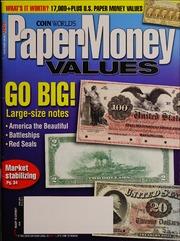 Paper Money Values [April 2010]