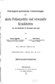 Pathologisch-anatomische Untersuchungen über akute Poliomyelitis und verwandte Krankheiten von ...