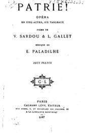 Patrie!: opéra en cinq actes, six tableaux