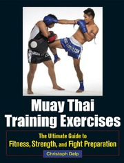 Muay Thai Training Exercises [The Ultimate Guide To Fitness