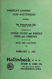The Pennsylvania Sale: Consisting of United States and Foreign Coins and Currency