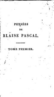 Vol 1: Pensées de Blaise Pascal;
