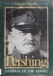Image result for The Yanks are coming :   the story of general John J. Pershing