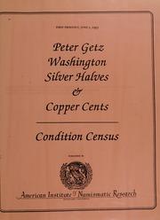 Peter Getz Washington Silver Halves & Copper Cents Condition Census