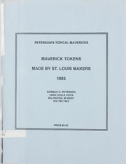 Peterson's Topical Mavericks: Maverick Tokens Made By St. Louis Makers