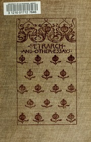 "essays on petrarch ""who was francesco petrarch "" francesco petrarch was born shortly after 1300 in a time and place where very few could read or write and those that did considered."