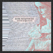 Dark Frequencer - The Room Of Neurastenia