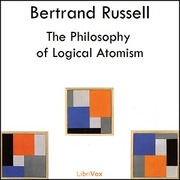 The philosophy of logical atomism and other essays