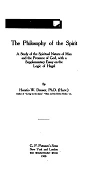 the philosophy of the spirit a study of the spiritual nature of  the philosophy of the spirit a study of the spiritual nature of man and the presence of god a supplementary essay on the logic of hegel