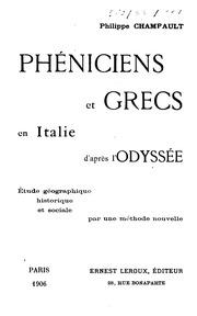 Phéniciens et Grecs en Italie d-après l-Odyssée: étude géographique, historique et sociale