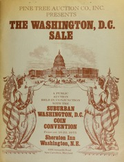 Pine Tree Auction Company, Inc. proudly presents the Washington D.C. sale, a public and mail auction, held in conjunction with The Suburban Washington D.C. Coin Convention ... [02/21-22/1975]