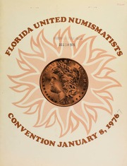 Pine Tree Auction Galleries, Inc. proudly presents F.U.N. '77, a public and mail bid auction, to be sold in conjunction with the Florida United Numismatists Convention ... featuring the silver dollar variety collection of A. George Mallis ... [01/08/1977]