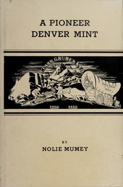 A Pioneer Denver Mint