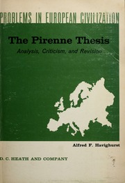 famous pirenne thesis Henri pirenne's reputation today rests on three contributions to european history : for what has become known as the pirenne thesis ,.