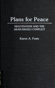 the transformation of essays on the origin and  borrow plans for peace negotiation and the arab i conflict