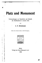 Platz und Monument: Untersuchungen zur Geschichte und Ästhetik der Stadtbaukunst in neuerer Zeit