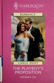 The playboy's proposition : Lee, Miranda : Free Download, Borrow