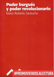 Poder burgués y poder revolucionario - Mario Roberto Santucho - formatos epub y pdf Poderburguesypoderrevolucionario