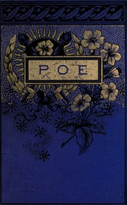poems and essays of edgar allan poe including memoir by john h poems of edgar allan poe