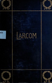 lucy larcoms works of literature Salt-works at petite anse under slieve-ban mallocks romance of the nineteenth century poynters among the hills marion harlands handicapped lucy larcoms.