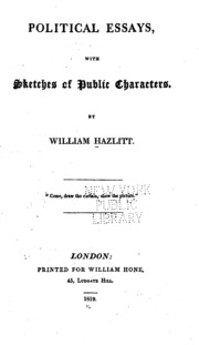 political essays sketches of public characters hazlitt political essays sketches of public characters hazlitt william 1778 1830 streaming internet archive