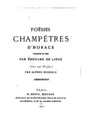 Poésies champêtres d-Horace, tr. en vers par É. de Linge