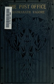 post office by tagore summary Post office: a novel front cover rabindranath tagore black sparrow press,  jan 1, 1987 - 115 pages  bibliographic information qr code for post office.