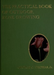 Splendid The Book Of The Rose  Fostermelliar Andrew   Free  With Luxury The Practical Book Of Outdoor Rose Growing For The Home Garden With Amazing Cala Azul Garden Also Dessert Covent Garden In Addition Exposition Rose Garden And Hardwood Oil For Garden Furniture As Well As Latex Moulds For Garden Ornaments Additionally Crane Garden From Archiveorg With   Luxury The Book Of The Rose  Fostermelliar Andrew   Free  With Amazing The Practical Book Of Outdoor Rose Growing For The Home Garden And Splendid Cala Azul Garden Also Dessert Covent Garden In Addition Exposition Rose Garden From Archiveorg