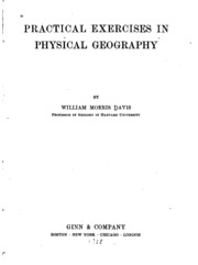 geographical essays davis william morris  atlas for practical exercises in physical geography