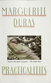 Image result for Practicalities: Marguerite Duras speaks to Jérôme Beaujour