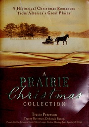 A Prairie Christmas Collection: 9 Historical Christmas Romances from Americas Great Plains