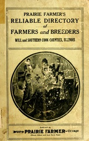 About Prairie Farmer's Reliable Directory: Will and Southern Cook County, Illinois, 1918