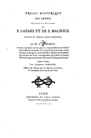 Précis historique des ordres religieux et militaires de S. Lazare et de S ...