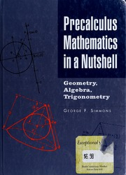 Precalculus Mathematics in a Nutshell Trigonometry Algebra Geometry