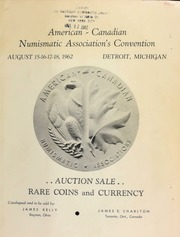 Presenting the American and Canadian numismatic associations 1962 convention auction sale. [08/15-18/1962]