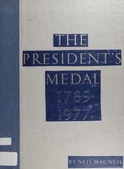 The President's Medal 1789-1977