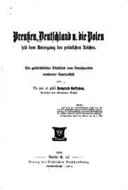 Preussen, Deutschland U. Die Polen seit dem Untergang des polnischen Reiches ...
