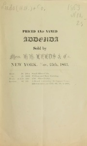 Priced and named addenda, sold by Mess. H. H. Leeds & Co., New York. [11/25/1863]