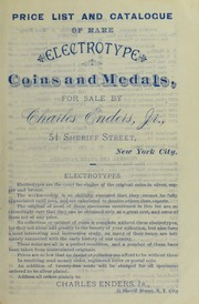 Price List and Catalogue of Rare Electrotype Coins and Medals, For Sale by Charles Enders, Jr. [Fixed Price List]