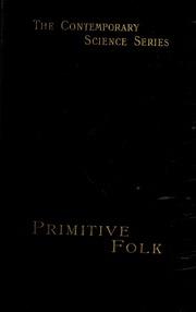 Primitive folk : studies in comparative ethnology