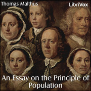 essay on the principle of populations Essay on the principles of population thomas malthus was born near guildford, surrey, england in 1766 into a well-off family he was educated from 1784 at jesus.