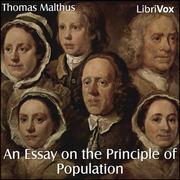 essay principle population thomas malthus 1798 Thomas malthus' principle of population • malthus, essay on the principle of  population  1798, 1803 • malthus's population principle (population.