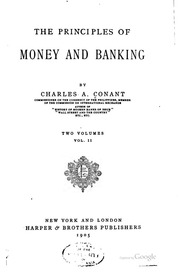 principle of money and banking Money, banking, credit, debt, privacy, federal reserve and that the principle of spending money to be paid by posterity under the name of funding is but.