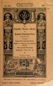 The private library of Robert Freeman Pick ... [03/07/1907]