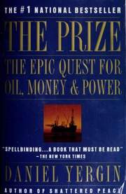 The Prize The Epic Quest For Oil Money And Power Yergin