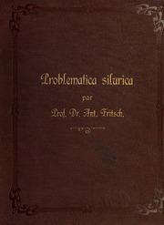 Problematica Silurica. Systeme silurien du centre de la Boheme