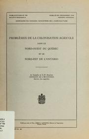 Problèmes de la colonisation agricole dans le Nord-Ouest du Québec et le Nord-Est de l-Ontario
