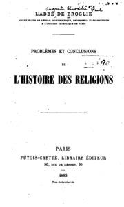 Problèmes et conclusions de l-histoire des religions