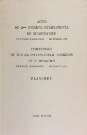 Proceedings of the 8th International Congress of Numismatics, September, 1973 / Herbert A. Cahn and Georges LeRider, eds. / Vol. II: Planches
